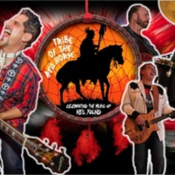 Tribe of the Red Horse – Celebrating the music of Neil Young