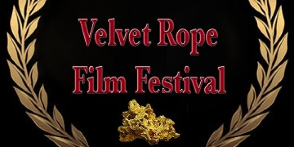 ALL SHOWINGS HAVE TICKETS AVIALABLE AT THE DOOR – Sutter Creek Velvet Rope Film Festival – 3 days of high quality international independent film