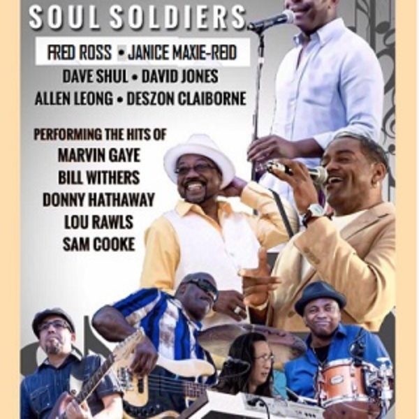 Tony Lindsay's SOUL SOLDIERS – the hits of Marvin Gaye, Bill Withers, Lou Rawls, & more! With Janice Maxie-Reid