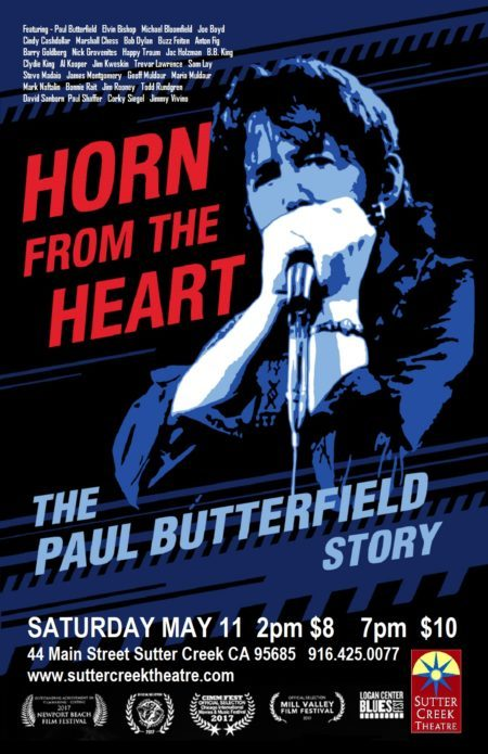 002f2b6f955 TICKETS AVAILABLE AT THE DOOR FOR BOTH SHOWS – Horn From The Heart – The  Paul Butterfield Story – 2 screenings