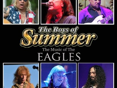 POSTPONED – WE WILL RESCHEDULE – Boys of Summer – The music of the Eagles – Tickets already purchased will roll forward for the rescheduled show